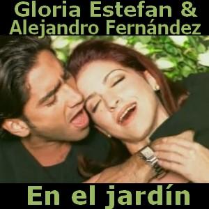 Gloria Estefan - En el jardin ft. Alejandro Fernandez ...