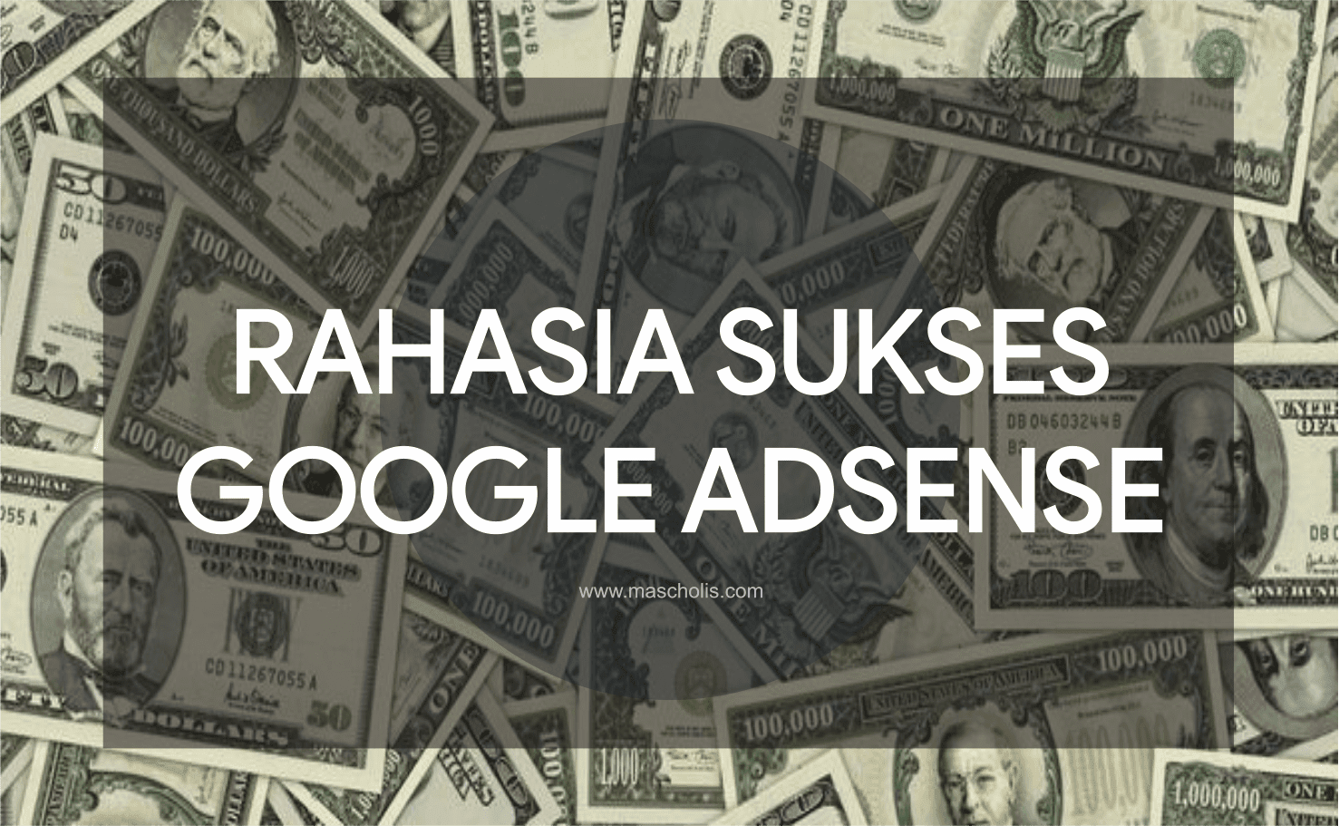 Tips Menghasilkan Uang dari Google AdSense