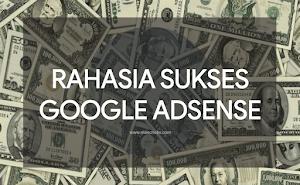 5 Tips Menghasilkan Puluhan Hingga Ratusan Juta dari Google AdSense