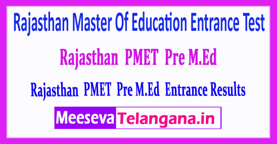 Rajasthan PMET Pre M.Ed Master Of Education Entrance Test 2018 Results Merit List Rank Card