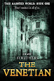 The Venetian by Shani Struthers