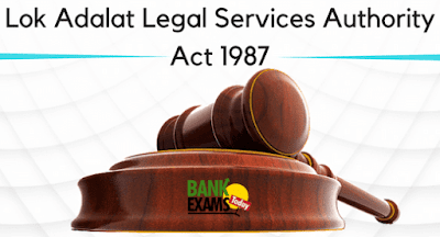 Lok Adalat - Legal Services Authority Act 1987