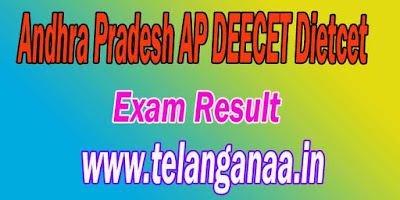 Andhra Pradesh AP DEECET  Results AP DIETCET Result Download
