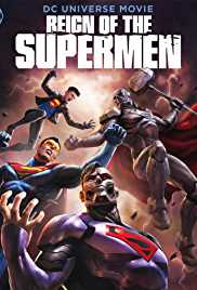 Reign of the Supermen (2019) Full Movie Download