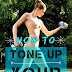 HOW TO TONE UP YOUR ARMS