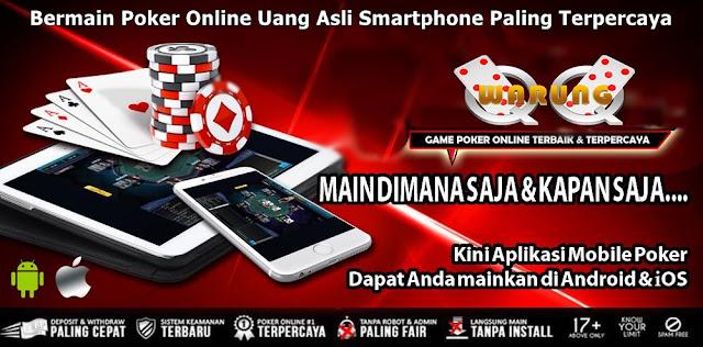 Bermain Poker Online Uang Asli Smartphome Paling Terpercaya