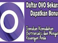 Cara Membuat Akun OVO dan Dapat Bonus