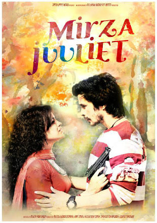 Mirza Juuliet 2017 DVDRip Full Hindi Movie Download 720p Watch Online Free bolly4u