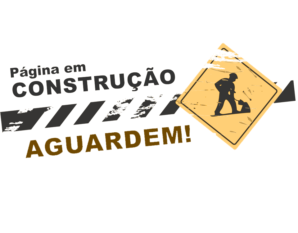 ESTE SITE AINDA ESTÁ EM CONSTRUÇÃO