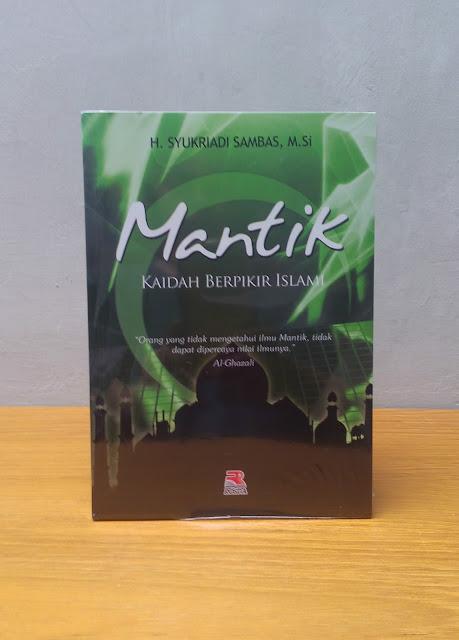 MANTIK KAIDAH BERPIKIR ISLAMI, Syukardi Sambas