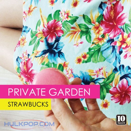 Strawbucks – Private Garden