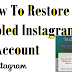 Reactivate Disabled Instagram Account