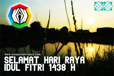 Selamat Hari Raya Idul Fitri 1438 H - Kios Advertising