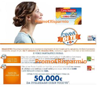 Logo Dimmi di Te e vinci gratis centinaia di carte da 30,100 euro e super premio da 50.000 euro