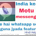 Whatsapp se kai guna jyada features wala india ka motu messenger