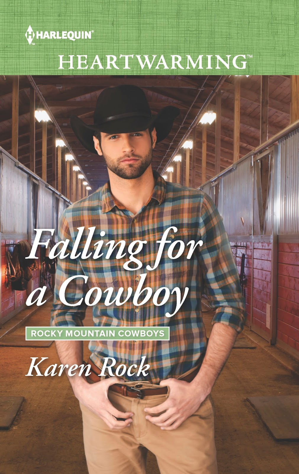 Falling for a Cowboy (Rocky Mountain Cowboys #2) by Karen Rock Contemporary  Romance Paperback & ebook, 368 pages. January 1st 2018 by Harlequin  Heartwarming