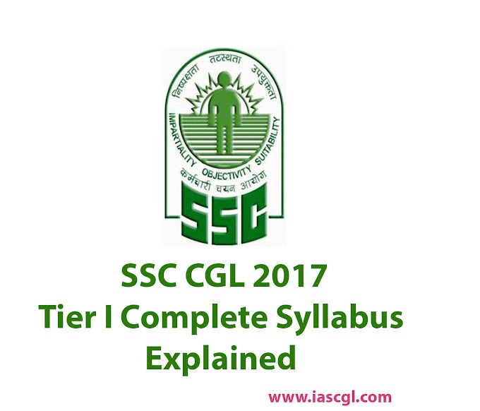 SSC-CGL 2017 Syllabus and Exam Pattern for Tier 1, 2 and 3