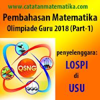 Soal dan Pembahasan Matematika Olimpiade Guru 2018 Lospi