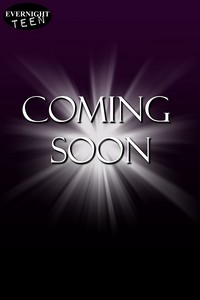 http://www.evernightteen.com/coming-soon/