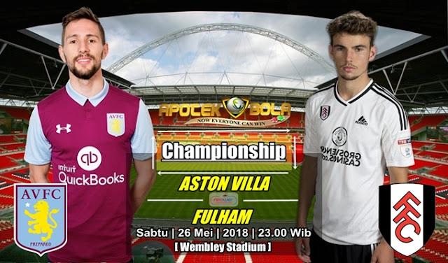 Prediksi Aston Villa vs Fulham 26 Mei 2018
