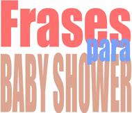 Frases para baby shower - Solo Nuevas