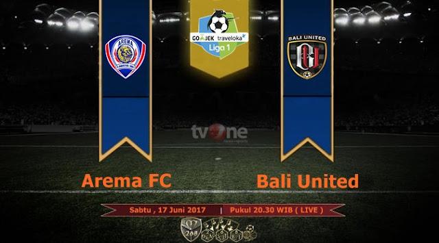 Prediksi Bola : Arema FC Vs Bali United , Sabtu 17 Juni 2017 Pukul 20.30 WIB @ TVONE