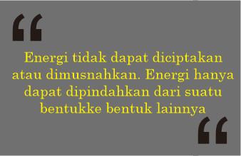 Pengertian, Bunyi Hukum Kekekalan Energi dan Contohnya ...