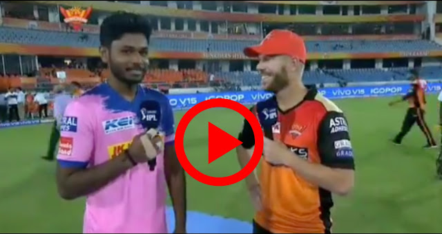 video ipl 2019: SRH vs RR : Warner and Sanju interview