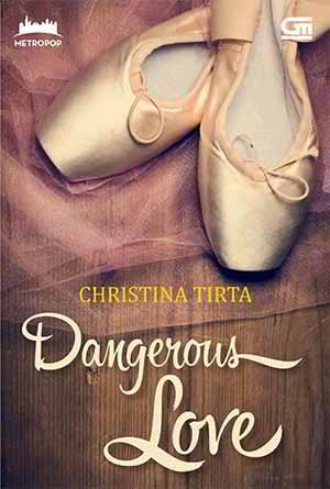 Dangerous Love PDF Karya Christina Tirta