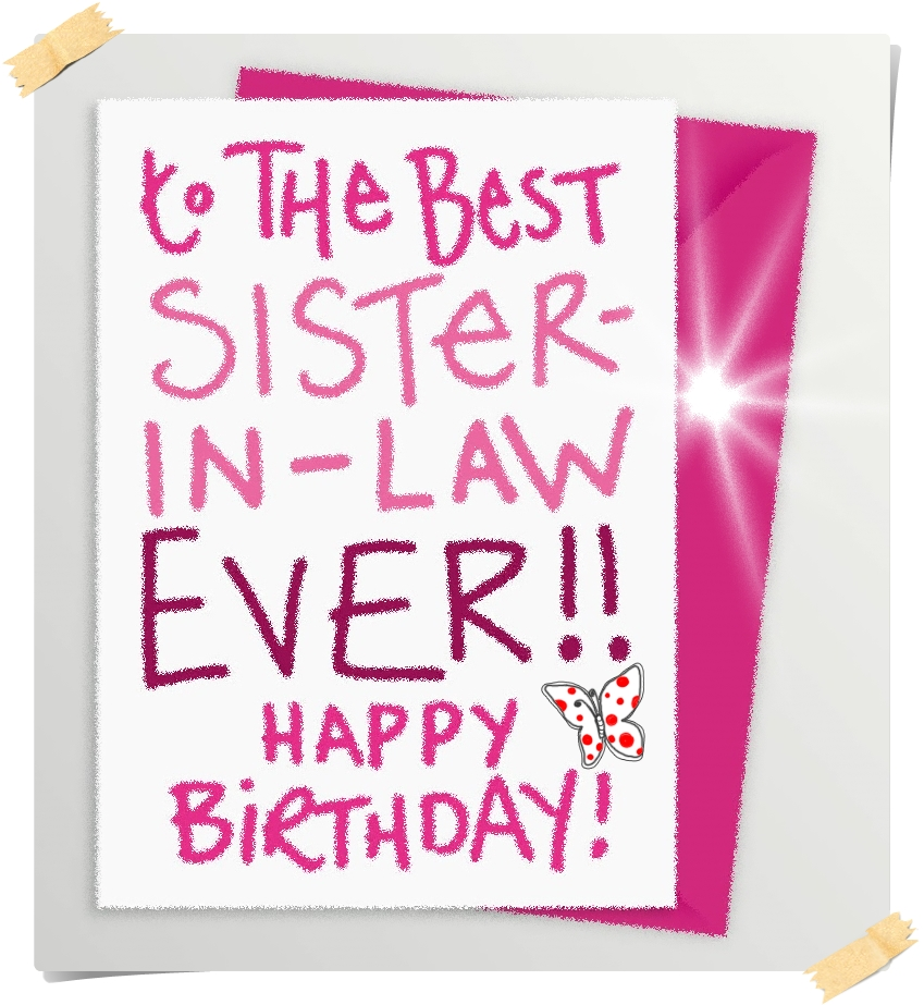 Funny Happy Birthday Quotes For My Sister In Law