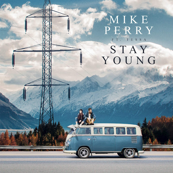Mike Perry - Stay Young (feat. Tessa) - Single Cover