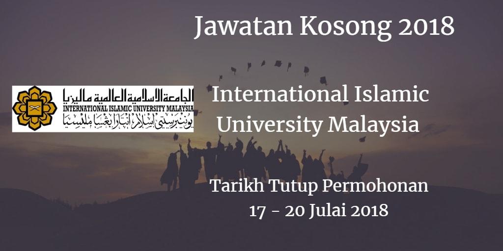 Jawatan Kosong IIUM 17 - 20 Julai 2018