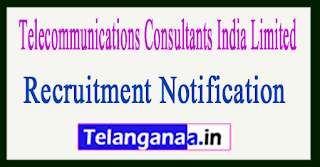 TCIL (Telecommunications Consultants India Limited) Recruitment Notification 2017