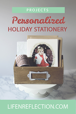 http://life-n-reflection.blogspot.com/2016/10/personalized-holiday-stationery.html