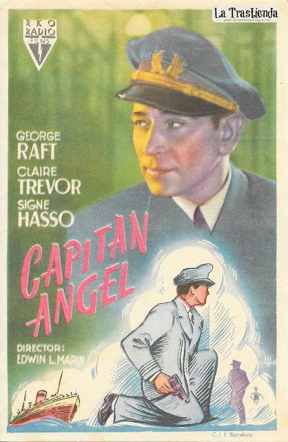 Capitán Angel - Programa de Cine  - George Raft - Claire Trevor