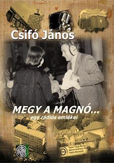 Csifó János: Megy a magnó