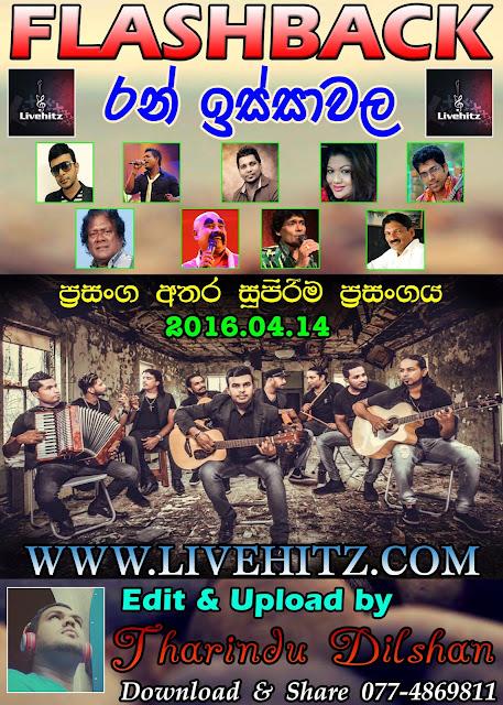 FLASHBACK LIVE IN RAN ISSAWALA 2016-04-14