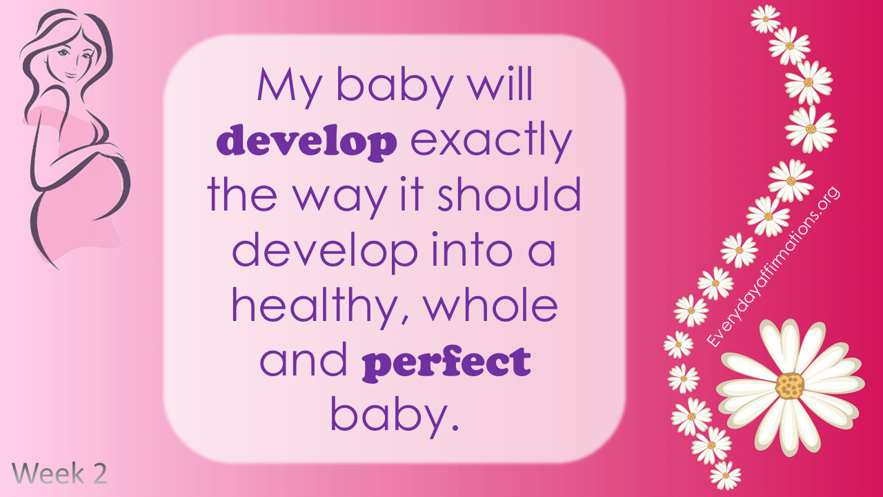 Positive Pregnancy Affirmations First Trimester Week 2