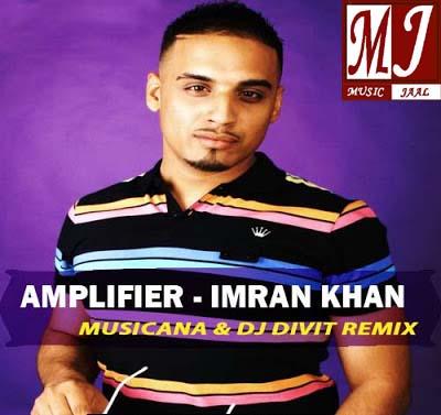 Amplifier songs download free of imran khan injured