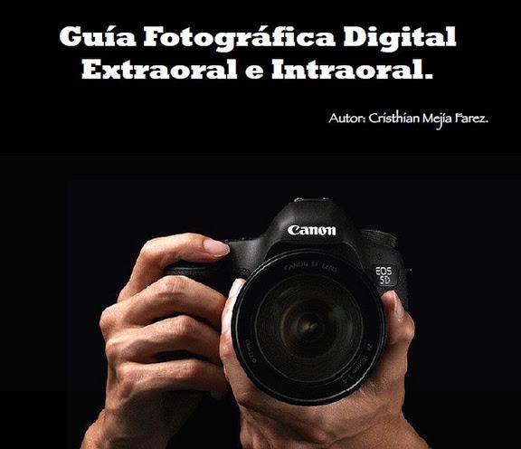PDF: Guía Fotográfica Digital Extraoral e Intraoral
