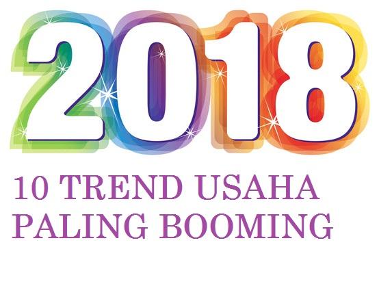 Siap Siap 10 Trend Usaha Ini Yang Akan Booming Di Tahun 2018