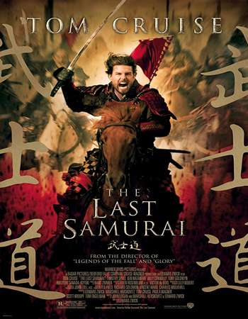 The Last Samurai 2003 Hindi Dual Audio BRRip Full Movie Download