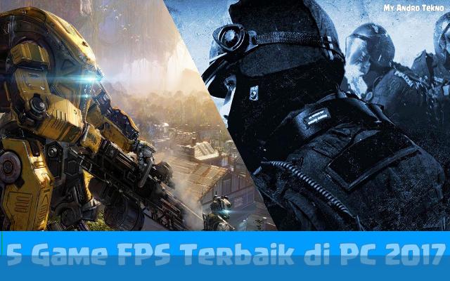 5 Game FPS Terbaik di PC