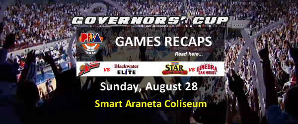 List of PBA Games Sunday August 28, 2016 @ Smart Araneta Coliseum