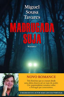#Livros - Madrugada Suja, de Miguel Sousa Tavares