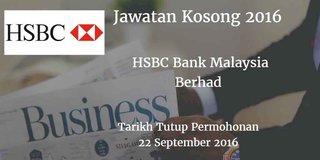 Jawatan Kosong HSBC Bank Malaysia Berhad  22 September 2016