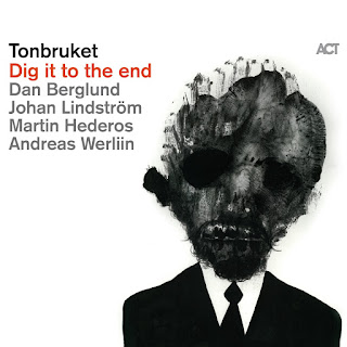 Tonbruket - 2011 - Dig it to the End