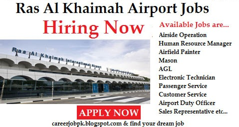 Jobs in Ras Al Khaimah Dubai Airport 2016
