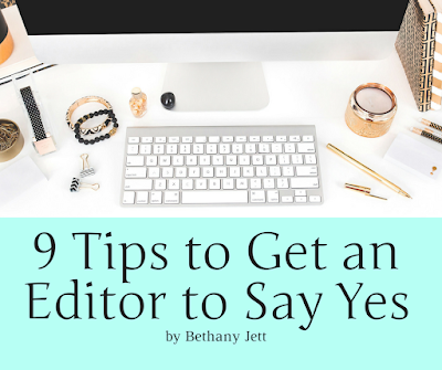 9 Tips to Get an Editor to Say Yes
