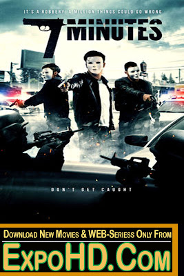 7 Minutes 2014 Dual Audio 480p    BluRay 720p _ 1080p   730Mbs   Watch Online